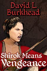 Shirok Means Vengeance (Elara of the Elves Book 2) Kindle Edition