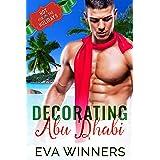 Decorating Abu Dhabi (Hot for the Holidays)
