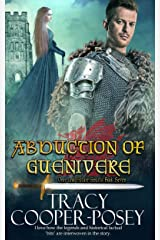 Abduction of Guenivere (Once and Future Hearts Book 7) Kindle Edition