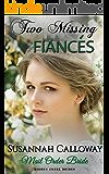 Mail Order Bride: Two Missing Fiancés (Hidden Creek Brides)