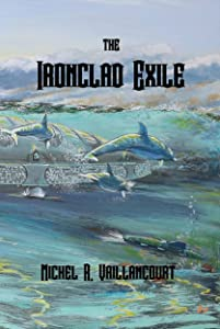 the Ironclad Exile