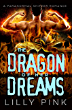 The Dragon Of Her Dreams: A Paranormal Love & Pregnancy Romance