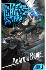 The Torch that Ignites the Stars (Arcane Ascension Book 3) (English Edition) Edición Kindle