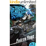 The Torch that Ignites the Stars (Arcane Ascension Book 3)