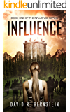 Influence: Book One in the Influence Series