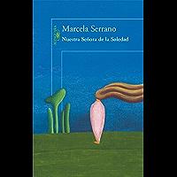 Nuestra Señora de la Soledad (Spanish Edition)