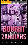 Bought by the Zandians: Alien Warrior Reverse Harem Romance (Zandian Brides Book 2)
