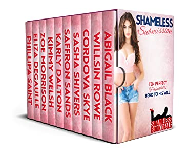 Shameless Submission: Ten Perfect Princesses Bend to his Will (Shameless Book Bundles 13)