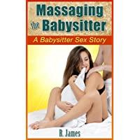 Massaging the Babysitter (A Babysitter Sex Story)