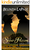 Shear Passion (Complete and Uncut Edition): An Australian Outback Romance