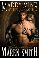 Maddy Mine (Masters of the Castle Book 7) Kindle Edition