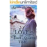 Love in Three Quarter Time: A Viennese Valentine (Three Quarter Time Series)