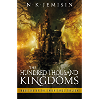 The Hundred Thousand Kingdoms: Book 1 of the Inheritance Trilogy (English Edition)