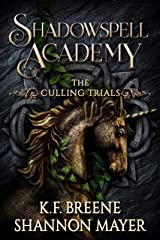 Shadowspell Academy: Culling Trials (Book 3) Kindle Edition