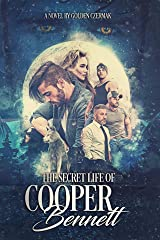 The Secret Life of Cooper Bennett Kindle Edition
