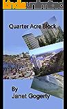 Quarter Acre Block