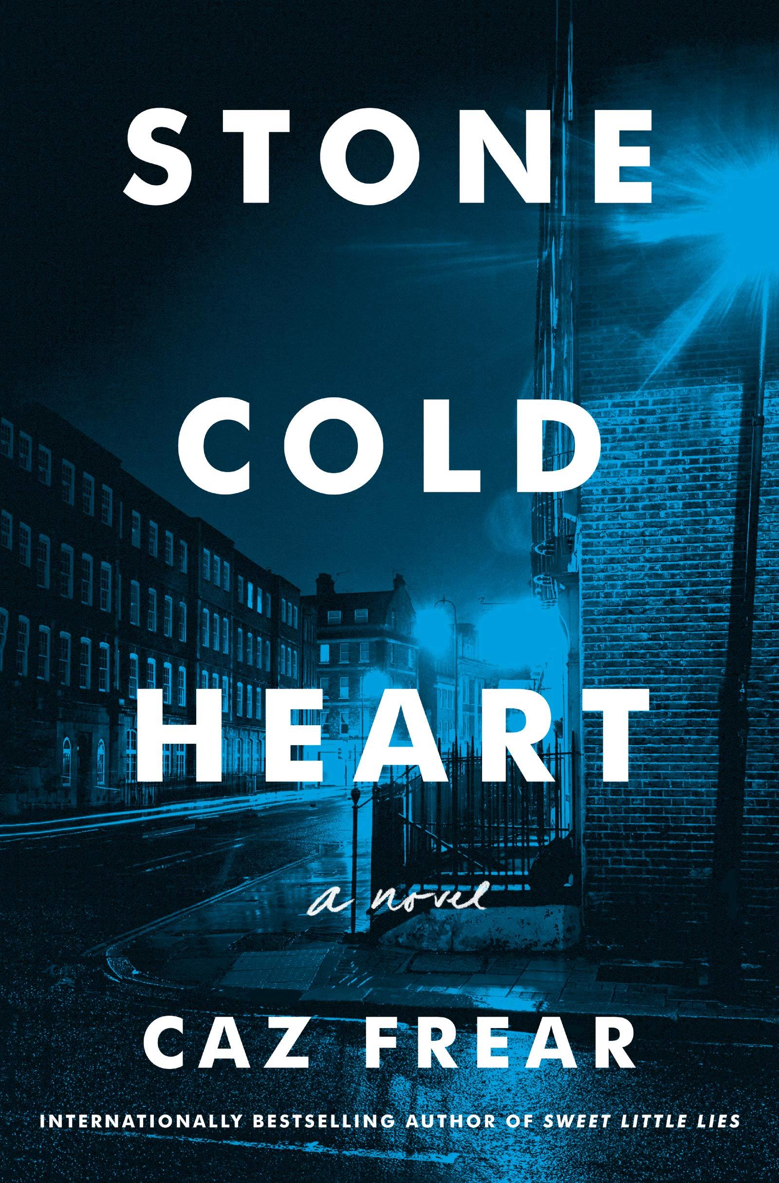 Amazon.com: Stone Cold Heart: A Novel (9780062849885): Frear, Caz ...