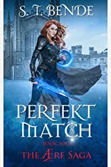 Perfekt Match (The Ære Saga Book 4) Kindle Edition