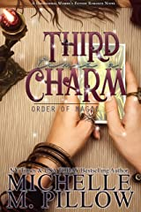 Third Time's A Charm: A Paranormal Women's Fiction Romance Novel (Order of Magic Book 2) Kindle Edition