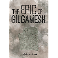 The Epic of Gilgamesh (Xist Classics) (English Edition)