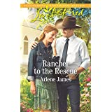 Rancher to the Rescue: A Wholesome Western Romance (Three Brothers Ranch)