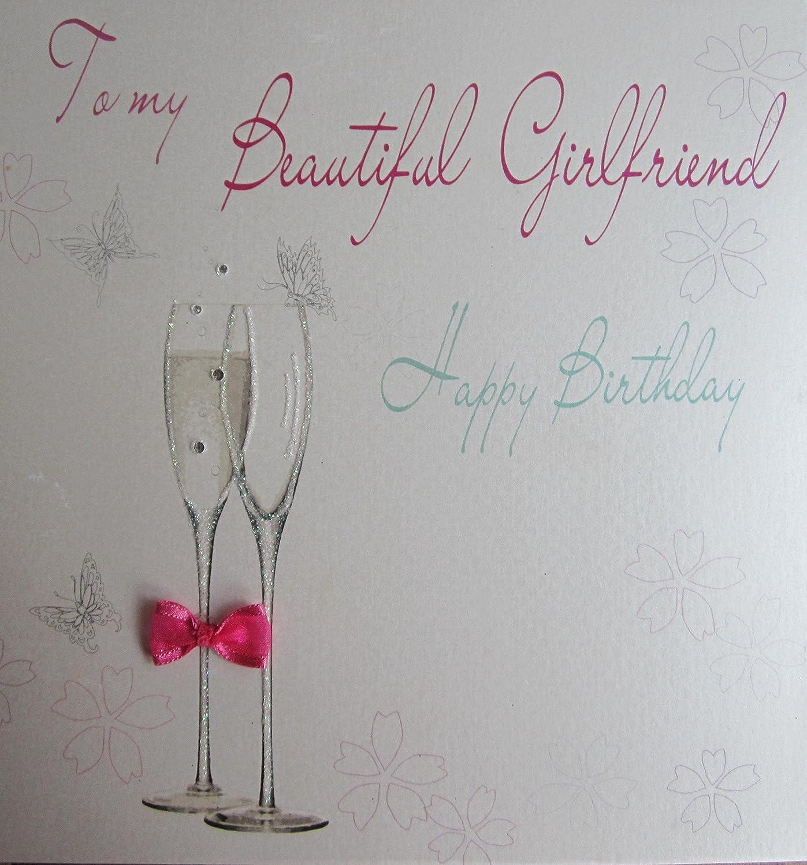 WHITE COTTON CARDS Code XLBD15 GF Champagne Flutes To My Beautiful Girlfriend Happy Birthday Handmade