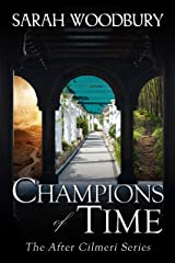 Champions of Time (The After Cilmeri Series Book 15) Kindle Edition