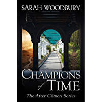 Champions of Time (The After Cilmeri Series Book 15)