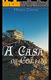A Casa da Colina (Portuguese Edition)