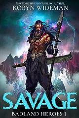 Savage (Badland Heroes Book 1)