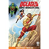 DCeased: Hope At World's End (2020) #12