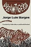 Dreamtigers (Texas Pan American Series)