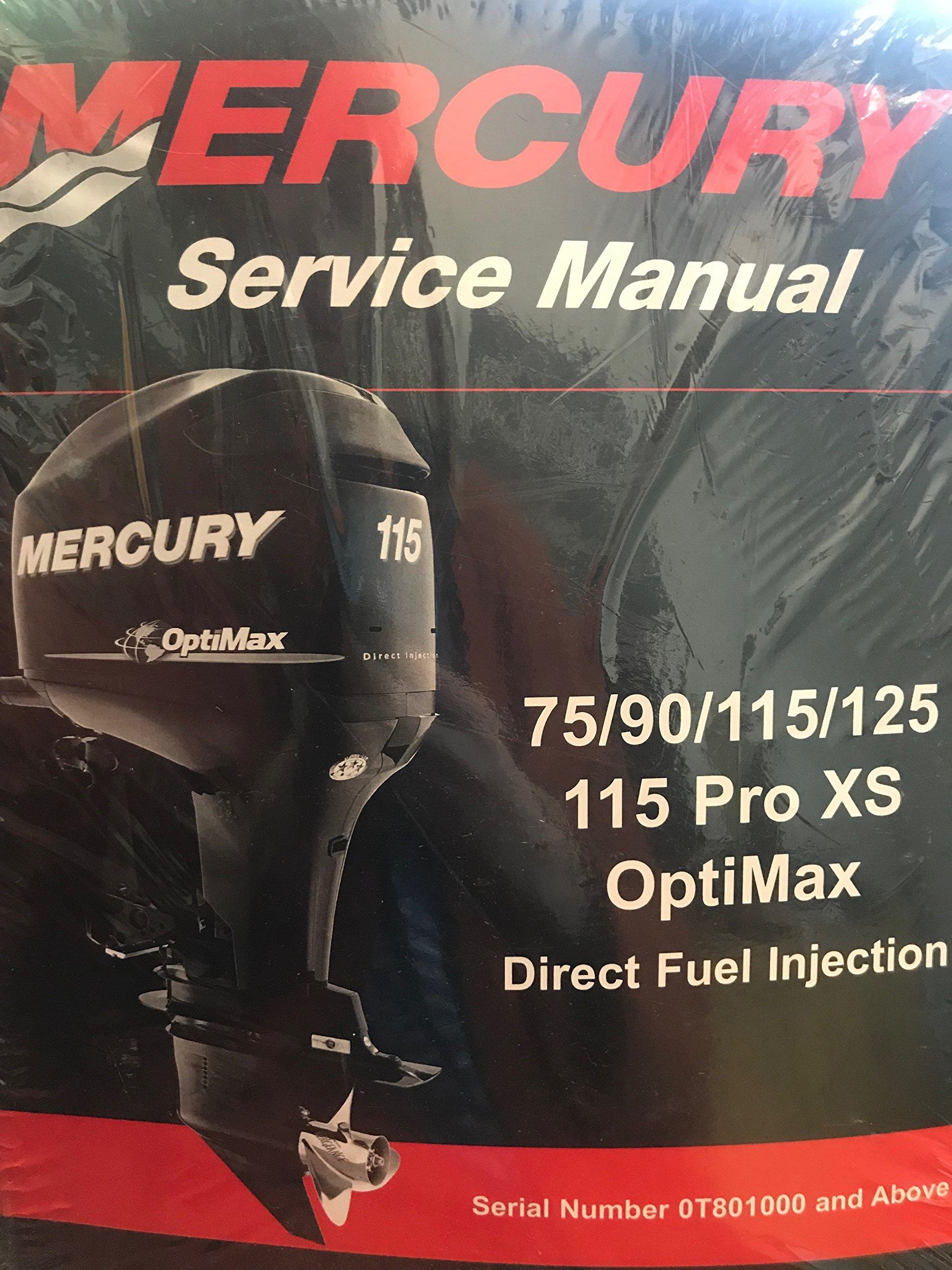 Mercury Service Manual 75/90/115/125 1115 Pro XS OptiMax Direct Fuel  Injection: Mercury: Amazon.com: Books