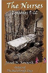 The Nurses: Episodes 9-12 Kindle Edition