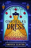 Cinderella's Dress: A 1940s Fairy Tale (Fairy-tale Inheritance Series Book 1)