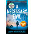 A Necessary Evil (Sam Wyndham Book 2)