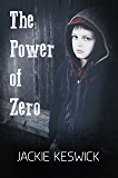 The Power of Zero (The Power of Zero Book 0)