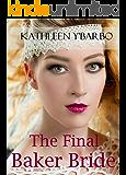 The Final Baker Bride