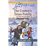 The Cowboy's Texas Family: A Wholesome Western Romance (Lone Star Cowboy League: Boys Ranch Book 4)