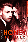 Honey - Tome 3
