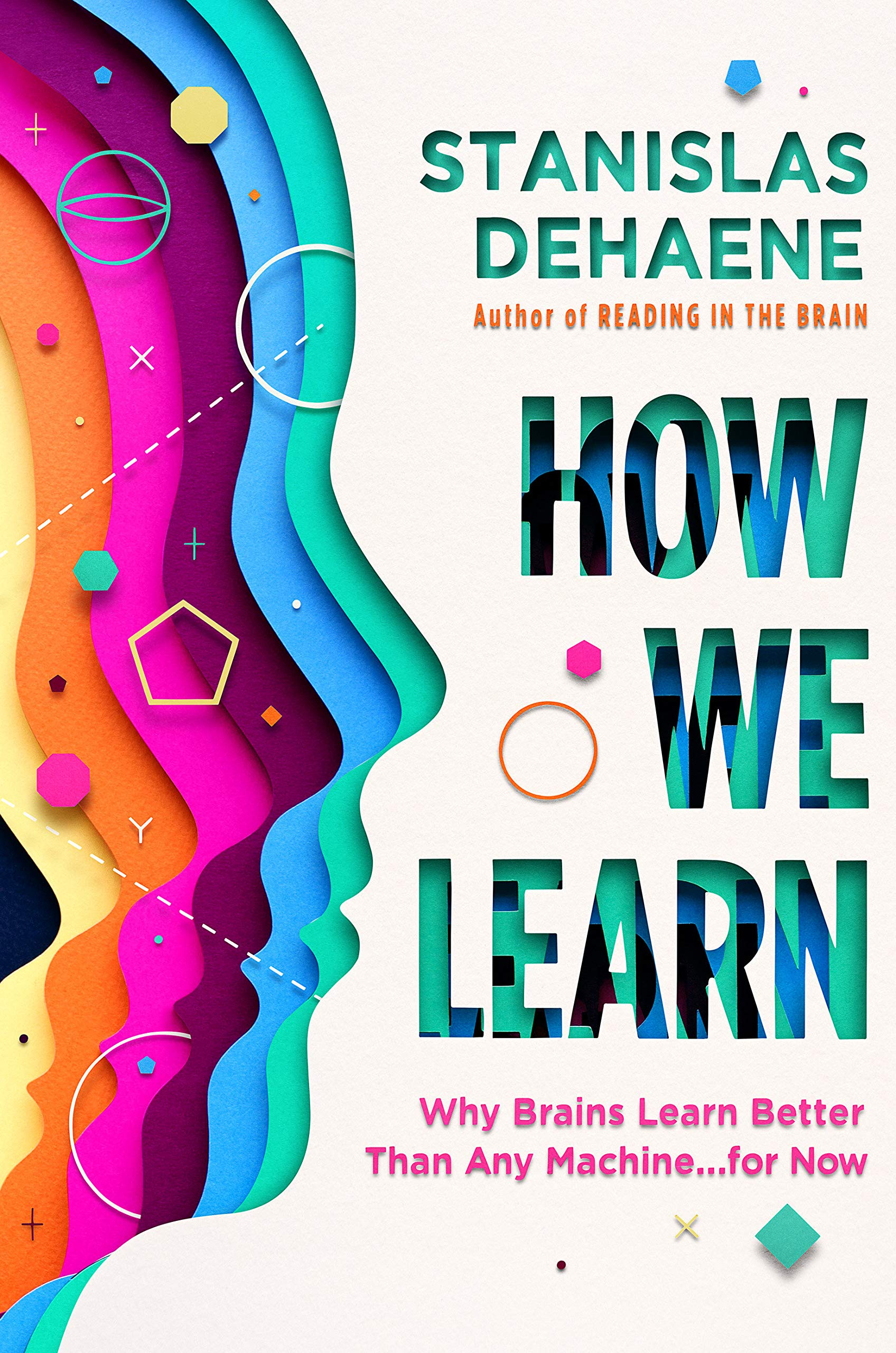 How We Learn Why Brains Learn Better Than Any Machine . . . for ...