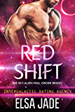 Red Shift: Big Sky Alien Mail Order Brides #2 (Intergalactic Dating Agency): Intergalactic Dating Agency