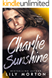 Charlie Sunshine (Close Proximity Book 2)