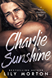 Charlie Sunshine (Close Proximity Book 2) (English Edition)