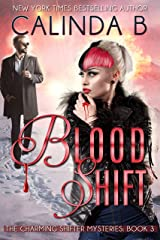 Blood Shift (The Charming Shifter Mysteries Book 3) Kindle Edition