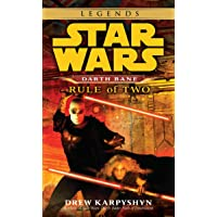 Rule of Two: Star Wars Legends (Darth Bane): A Novel of the old Republic: 2