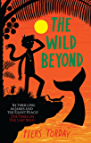 The Wild Beyond: Book 3 (Last Wild Trilogy)