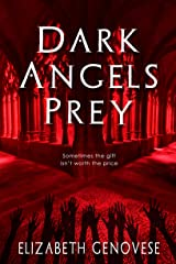 Dark Angels Prey Kindle Edition