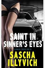 Saint In Sinner's Eyes: Burning Desires #2