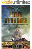 Outlaw With A Badge (The Frank Palmer series Book 3)